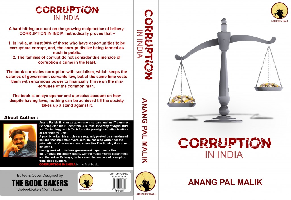 corruption and bribery in india essay Corruption free india essay for class 5, 6, 7 essay on corruption free india people who indulge in corrupt practices such as taking and giving bribery.